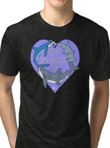 Girls Love Sharks Too! Tri-blend T-Shirt