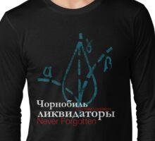 REMEMBER THE LIQUIDATORS Long Sleeve T-Shirt