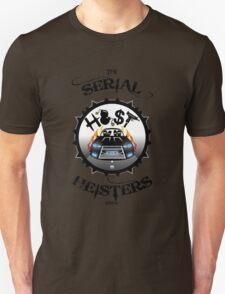 THE SERIAL HEISTERS CREW BLACK Unisex T-Shirt