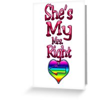 My Mrs. Right (Arrow Pointing Left)  Greeting Card