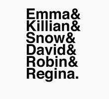 Emma & Killian & Snow & David & Robin & Regina. (OUAT) Unisex T-Shirt