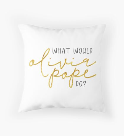 What Would Olivia Pope Do? WWOPD? Throw Pillow