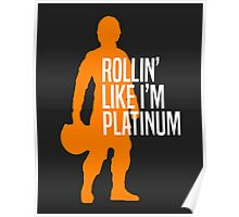 Luke Skywalker - Rollin' Like I'm Platinum Poster