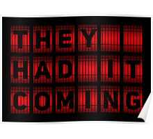 They Had It Coming Poster