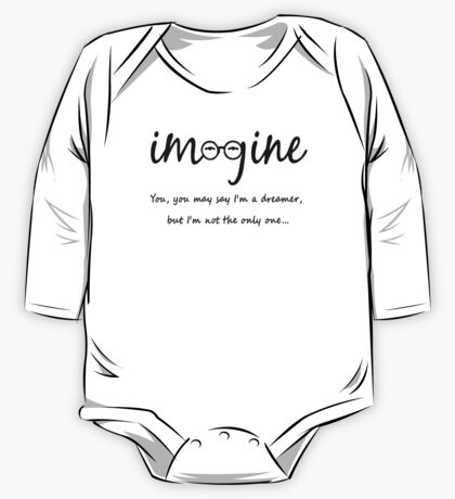 Imagine - John Lennon Tribute Typography Artwork - You may say I'm a dreamer, but I'm not the only one... One Piece - Long Sleeve