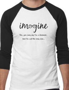 Imagine - John Lennon Tribute Typography Artwork - You may say I'm a dreamer, but I'm not the only one... Men's Baseball ¾ T-Shirt