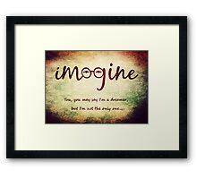 Imagine - John Lennon Tribute Typography Artwork - You may say I'm a dreamer, but I'm not the only one... Framed Print