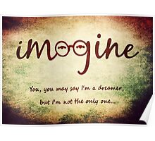 Imagine - John Lennon Tribute Typography Artwork - You may say I'm a dreamer, but I'm not the only one... Poster