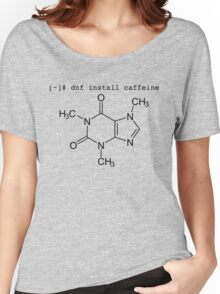 dnf install caffeine Women's Relaxed Fit T-Shirt