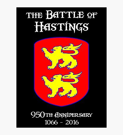 Battle of Hastings 950th Anniversary 1066 - 2016 Photographic Print