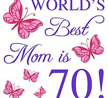 70th Birthday For Mom by thepixelgarden