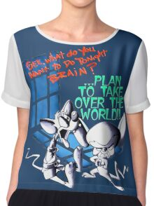 Pinky and Brain Take over The world Chiffon Top