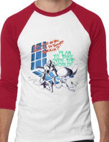 Pinky and Brain Take over The world Men's Baseball ¾ T-Shirt