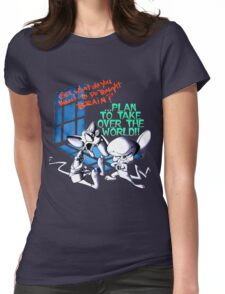 Pinky and Brain Take over The world Womens Fitted T-Shirt