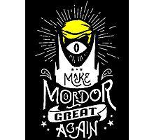Make Mordor Great Again Photographic Print