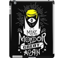 Make Mordor Great Again iPad Case/Skin