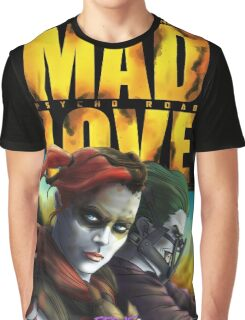 Mad Love: Psycho Road Graphic T-Shirt