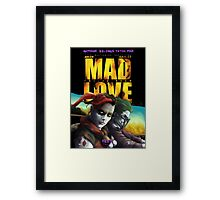 Mad Love: Psycho Road Framed Print