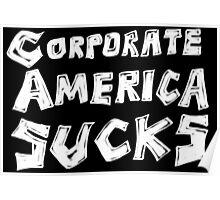 Corporate America Sucks Poster