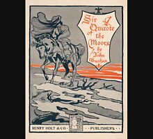Artist Posters Sir Quixote of the moors by John Buchan WC Greenough 1895 0566 Unisex T-Shirt