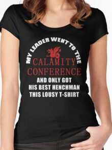 21's- Calamity Conference T-Shirt Women's Fitted Scoop T-Shirt