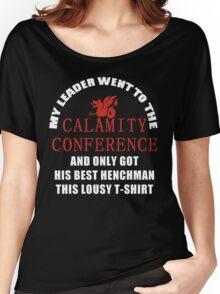 21's- Calamity Conference T-Shirt Women's Relaxed Fit T-Shirt