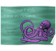 Sassy Octopus Poster
