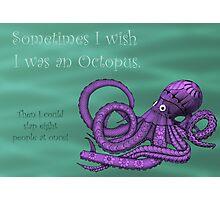 Sassy Octopus Photographic Print