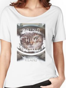 Keanu Bring Him Home  Women's Relaxed Fit T-Shirt