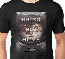 Keanu Bring Him Home  Unisex T-Shirt
