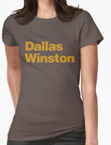 DALLAS WINSTON Womens Fitted T-Shirt