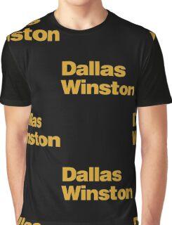 DALLAS WINSTON Graphic T-Shirt