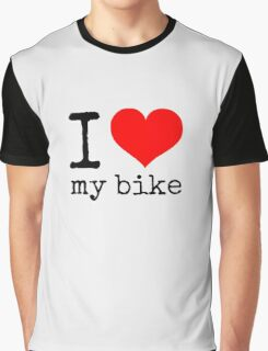 I Love My Bike Graphic T-Shirt