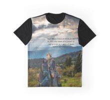 Outlander/Jamie Fraser/Quote from Diana Gabaldon Graphic T-Shirt
