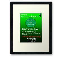 Shares warning! Framed Print
