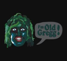 I'm Old Gregg - Do you love me? - The Mighty Boosh Kids Tee