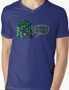 I'm Old Gregg - Do you love me? - The Mighty Boosh Mens V-Neck T-Shirt