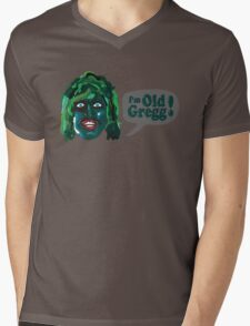 I'm Old Gregg - Do you love me? - The Mighty Boosh Mens V-Neck T-Shirt