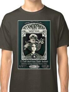 Metamorphosis by The Wolf Man: A Full Service Hair Salon (Vintage) Classic T-Shirt