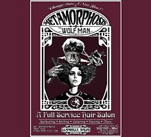 Metamorphosis by The Wolf Man: A Full Service Hair Salon Unisex T-Shirt