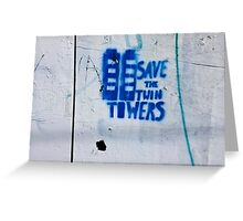 Save the Towers - horizontal  Greeting Card