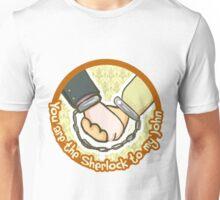 you are my Sherlock Unisex T-Shirt