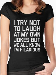 Laugh Own Jokes Funny Quote Women's Fitted Scoop T-Shirt