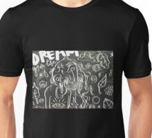 Dream Your Life Unisex T-Shirt