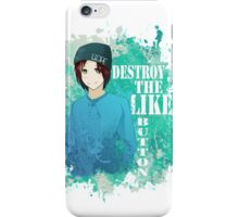 Destroy That Like Button (Blue)  iPhone Case/Skin
