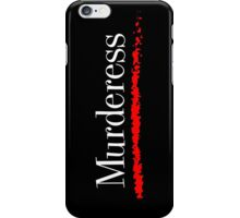 Murderess iPhone Case/Skin