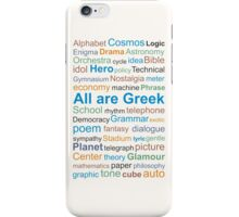All are Greek / English words came from Greek language  iPhone Case/Skin