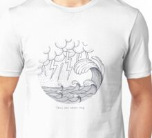 I will sail above this Unisex T-Shirt