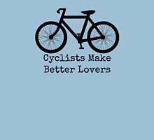 Cyclists Make Better Lovers Womens Fitted T-Shirt