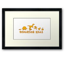 Evolution Kills Framed Print